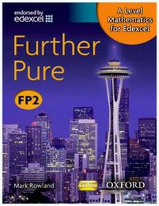 A Level Mathematics for Edexcel: Further Pure FP2 - Mark Rowland - cover