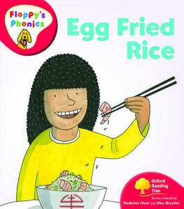 Oxford Reading Tree: Level 4: Floppy's Phonics: Egg Fried Rice - Roderick Hunt - cover
