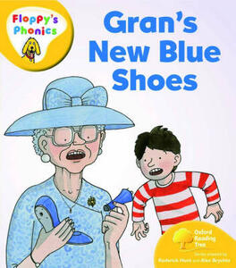 Oxford Reading Tree: Level 5: Floppy's Phonics: Gran's New Blue Shoes - Roderick Hunt - cover