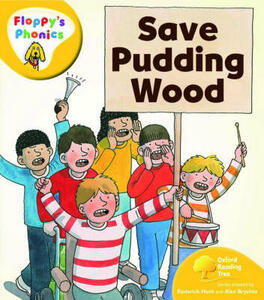 Oxford Reading Tree: Level 5: Floppy's Phonics: Save Pudding Wood - Roderick Hunt - cover