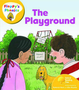 Oxford Reading Tree: Level 5: Floppy's Phonics: The Playground - Roderick Hunt - cover