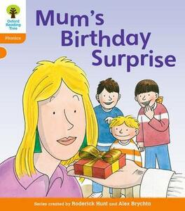 Oxford Reading Tree: Level 6: Floppy's Phonics: Mum's Birthday Surprise - Roderick Hunt - cover