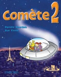 Comete 2: Student's Book - Daniele Bourdais,Sue Finnie - cover
