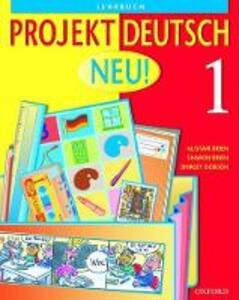 Projekt Deutsch: Neu 1: Students' Book 1 - Alistair Brien,Sharon Brien,Shirley Dobson - cover
