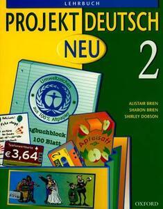 Projekt Deutsch: Neu 2: Students' Book 2 - Alistair Brien,Sharon Brien,Shirley Dobson - cover