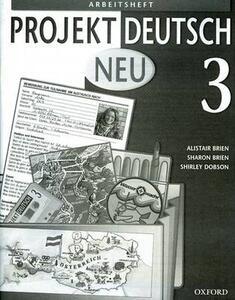 Projekt Deutsch: Neu 3: Workbook 3 - Alistair Brien,Sharon Brien,Shirley Dobson - cover