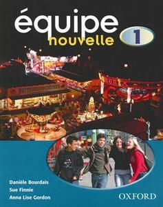 Equipe nouvelle: Part 1: Students' Book - cover