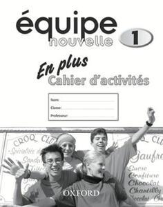 Equipe nouvelle: Part 1: En Plus Workbook - cover