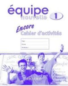 Equipe nouvelle: Part 1: Encore cahier d'activites - cover