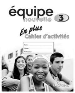 Equipe nouvelle: Part 3: En Plus Workbook - cover