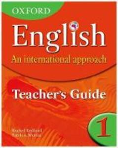 Oxford English: An International Approach: Teacher's Guide 1 - Patricia Mertin - cover