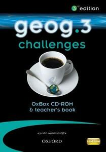 Geog.3 Challenges OxBox CD-ROM & Teacher's Book - RoseMarie Gallagher,Justin Wooliscroft,John Edwards - cover