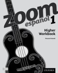Zoom espanol 1 Higher Workbook - Vincent Everett - cover