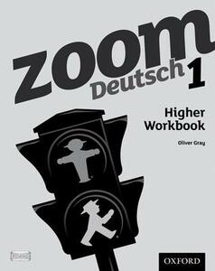 Zoom Deutsch 1 Higher Workbook - cover