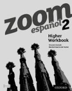 Zoom espanol 2 Higher Workbook (8 Pack) - cover