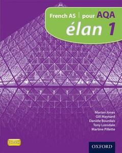 Elan: 1: Pour AQA Student Book - Marian Jones,Gillian Maynard,Daniele Bourdais - cover