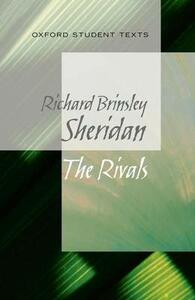 Oxford Student Texts: Sheridan: The Rivals - Richard Sheridan - cover