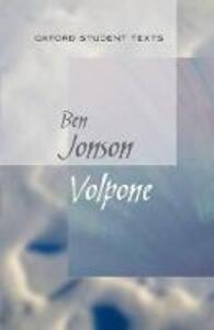 Oxford Student Texts: Volpone - Ben Jonson - cover