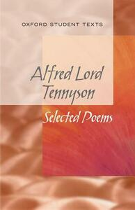 New Oxford Student Texts: Tennyson: Selected Poems - Helen Cross - cover