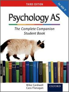The Complete Companions: AS Student Book for AQA A Psychology - Mike Cardwell,Cara Flanagan - cover