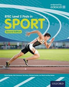 BTEC Level 2 Firsts in Sport Student Book - Darrel Barsby,Ian Wood,Ray Barker - cover