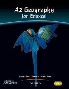 A2 Geography For Edexcel Student Book - Bob Digby,Catherine Hurst,Russell Chapman - cover