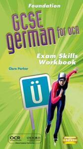 GCSE German for OCR Exam Skills Workbook Foundation - Clare Parker,Morag McCrorie - cover