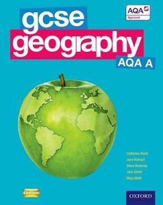GCSE Geography AQA A Student Book - Catherine Hurst,Jane Holroyd,Steve Rickerby - cover