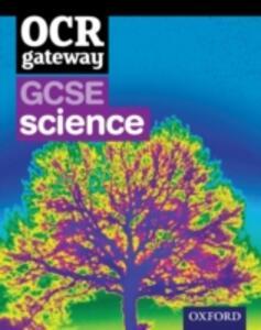 OCR Gateway GCSE Science Student Book - Graham Bone,Simon Broadley,Sue Hocking - cover