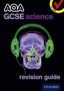 AQA GCSE Science Revision Guide - Graham Bone,Michael Brimicombe,Simon Broadley - cover