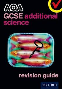 AQA GCSE Additional Science Revision Guide - Michael Brimicombe,Simon Broadley,Philippa Gardom-Hulme - cover