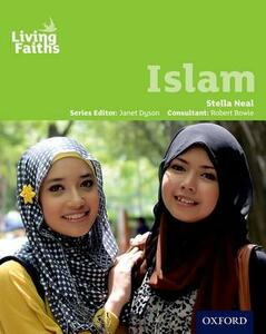 Living Faiths Islam Student Book - Stella Neal - cover