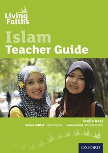 Living Faiths Islam Teacher Guide - Stella Neal - cover