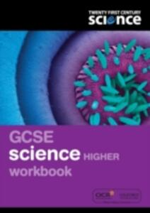 Twenty First Century Science: GCSE Science Higher Workbook - Nuffield/York - cover