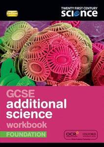 Twenty First Century Science: GCSE Additional Science Foundation Workbook - Nuffield/York - cover