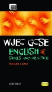 WJEC GCSE English: Skills and Practice Book - Roger Lane - cover