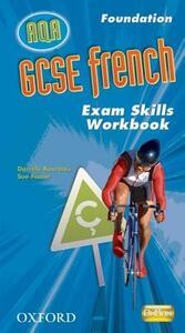 GCSE French for AQA: Exam Skills Workbook and CD-ROM Foundation - Daniele Bourdais - cover