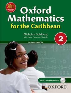 Oxford Mathematics for the Caribbean 2 - Nicholas Goldberg,Neva Cameron-Edwards - cover