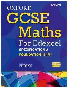 Oxford GCSE Maths for Edexcel: Specification A Student Book Foundation Plus (C-E) - Appleton et al - cover