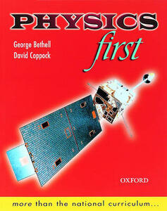 Physics First - George Bethell,David Coppock - cover