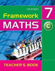 Framework Maths: Year 7 Core Teacher's Book - David Capewell - cover