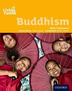 Living Faiths Buddhism Student Book - Mark Constance - cover