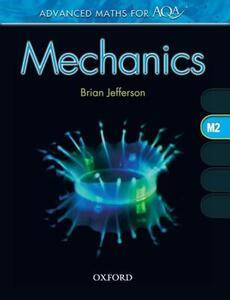 Advanced Maths for AQA: Mechanics M2 - Brian Jefferson - cover