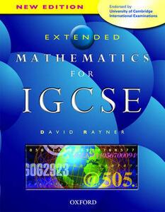 Extended Mathematics for IGCSE: Endorsed by University of Cambridge International Examinations - David Rayner - cover