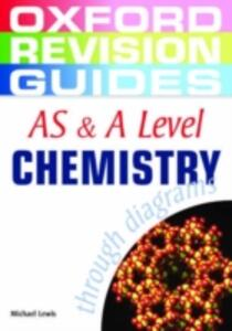 AS and A Level Chemistry through Diagrams - Michael Lewis - cover