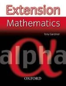 Extension Mathematics: Year 7: Alpha - Tony Gardiner - cover