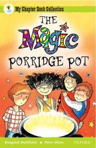 Oxford Reading Tree: All Stars: Pack 1: the Magic Porridge Pot - Margaret McAllister - cover