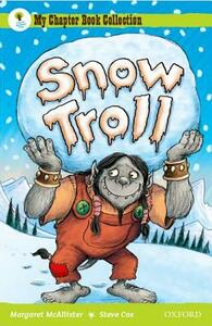 Oxford Reading Tree: All Stars: Pack 1A: Snow Troll - Margaret McAllister - cover