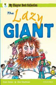 Oxford Reading Tree: All Stars: Pack 1A: the Lazy Giant - Ivan Jones - cover