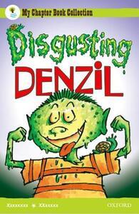 Oxford Reading Tree: All Stars: Pack 2: Disgusting Denzil - Tessa Krailing - cover